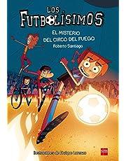 Los Futbolísimos.El misterio del circo del fuego: 8