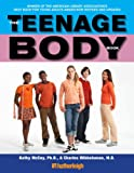 img - for The Teenage Body Book: A New Edition for a New Generation book / textbook / text book
