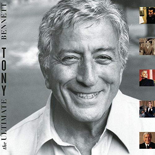 The Ultimate Tony Bennett by Ultimate