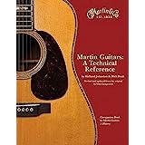 Martin Guitars: Bk. 2: A Technical Reference: Bk. 2 by Boak, Dick, Johnston, Richard (2008) Hardcover
