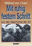 img - for Mit ruhig festem Schritt: Aus der Geschichte der SA book / textbook / text book
