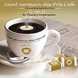 Saint-Germain-Des-Prés Café Vol. 15 by Thievery Corporation
