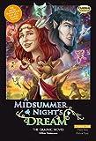 A Midsummer Night's Dream the Graphic Novel: Original Text (Classical Comics)