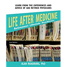 Life After Medicine: Retirement Lifestyle Readiness