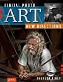 Digital Photo Art: New Directions