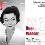 Über Wasser. Marion Donovan und die Einwegwindel (Frauen - einfach genial) | Barbara Sichtermann,Ingo Rose