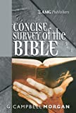 Amgs Concise Survey of the Bib, G. Campbell Morgan, 0899572006