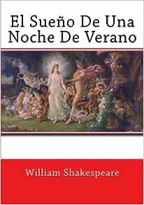 Amazon.com: El Sueño De Una Noche De Verano (Spanish Edition ...