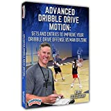 Advanced Dribble Drive Motion: Sets and Entries to Improve Your Dribble Drive Offense vs Man or Zone