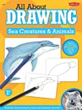 All about Drawing Sea Creatures and Animals, , 1936309084