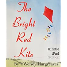 The Bright Red Kite - iPad Edition (Joey and Nellie's Adventures Book 1)