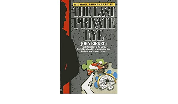 The Last Private Eye by John Birkett (1988-03-05): Amazon.es ...