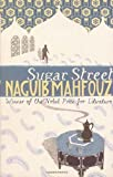 Front cover for the book Sugar Street by Naguib Mahfouz