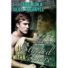 It Started With A Dare (Southern Comfort Book 1)