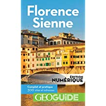 GEOguide Florence - Sienne (GéoGuide) (French Edition)