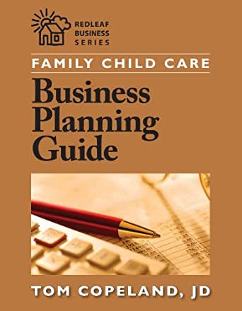 Family Child Care Business Planning Guide Redleaf Business Series