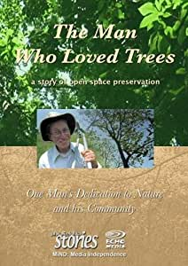 The Man Who Loved Trees