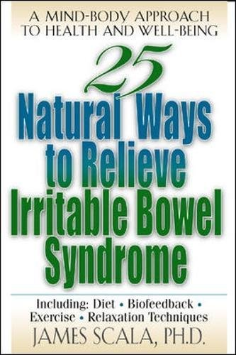 25 Natural Ways to Relieve Irritable Bowel Syndrome pdf epub