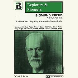 Sigmund Freud, 1856 - 1939 (Dramatised)