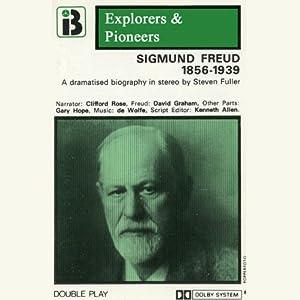 Sigmund Freud, 1856 - 1939 (Dramatised) Performance