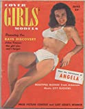 img - for Cover Girls Models, vol. 1, no. 4 (June 1950) (Lillian Kamenar, Adventures of Angela, Beautiful Blonde from Arkansas Meets City Slickers, Annabelle Applegate) book / textbook / text book