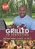 Grilled to Perfection, Chris Knight and Tyler J. Smith, 1552785688