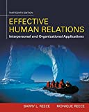 Effective Human Relations: Interpersonal And Organizational Applications (MindTap Course List)