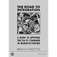 The Road to Integration: A Guide to Applying the ISA-95 Standard in Manufacturing