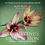 Saint Augustine's The Conversion of Saint Augustine | Max McLean