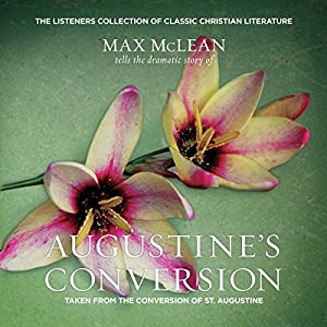 Saint Augustine's The Conversion of Saint Augustine Audiobook