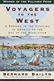 img - for Voyagers to the West: A Passage in the Peopling of America on the Eve of the Revolution book / textbook / text book