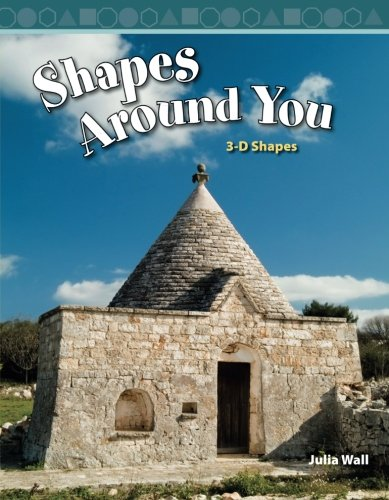 Shapes Around You: Level 3 (Mathematics Readers)