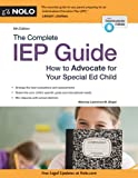 img - for The Complete IEP Guide: How to Advocate for Your Special Ed Child book / textbook / text book