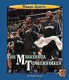 The Minnesota Timberwolves (Team Spirit (Norwood))