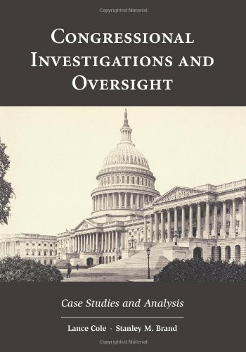 Download Congressional Investigations and Oversight: Case Studies and Analysis pdf
