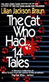 The Cat Who Had 14 Tales, Lilian Jackson Braun, 0613063759