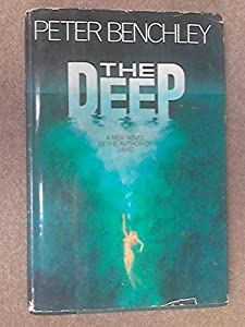The Deep by Peter Benchley (1976-04-01)