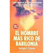 El hombre más rico de Babilonia (Spanish Edition)