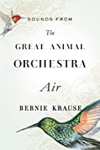 Sounds from The Great Animal Orchestra (Enhanced): Air