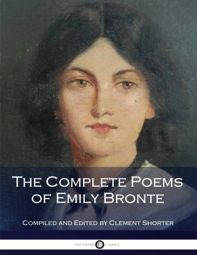 The Complete Poems of Emily Bronte Emily Platform