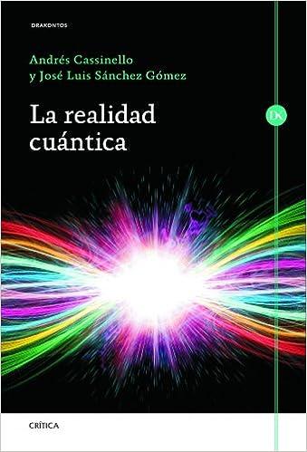 Descargar Gratis Libros La Realidad Cuántica Epub