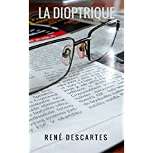 La dioptrique (French Edition)