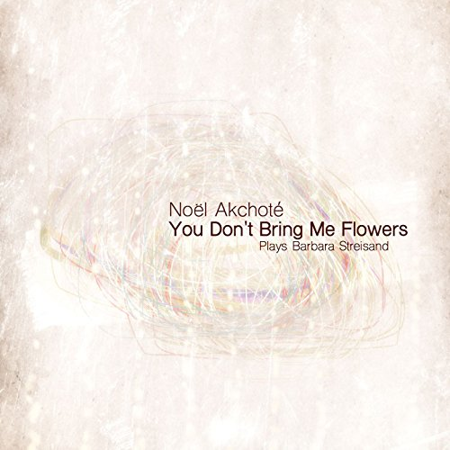 You Don't Bring Me Flowers (Plays Barbara - Barbra Streisand Diamond Neil