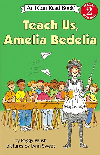 Teach Us Amelia Bedelia (I Can Read Level 2)
