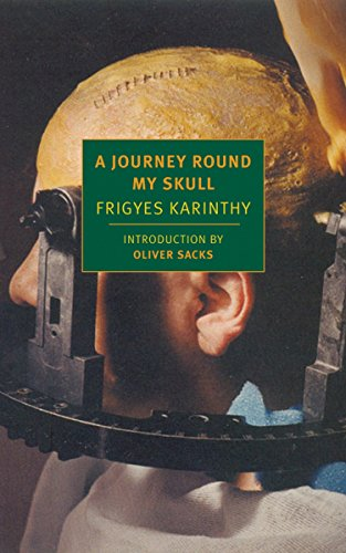 A Journey Round My Skull (New York Review Books Classics) (Peoples Oliver Review)