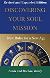 img - for Discovering Your Soul Mission: New Rules for a New Age by Linda Brady (2015-10-27) book / textbook / text book