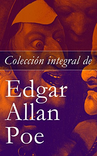 Colección integral de Edgar Allan Poe: Cuentos y Poemas (Spanish Edition) by [