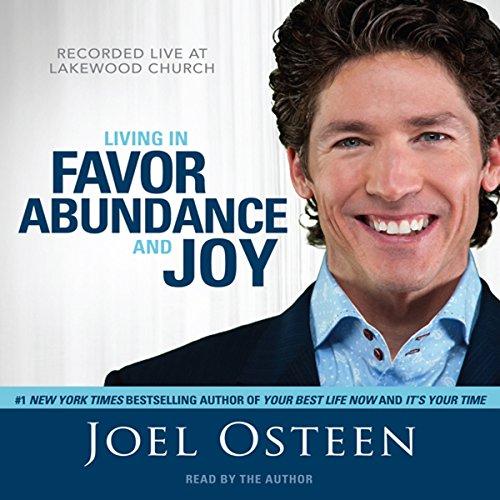 Living in Favor, Abundance and Joy Audiobook [Free Download by Trial] thumbnail