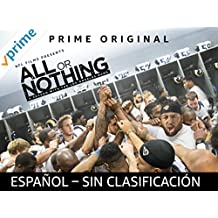 All or Nothing [Todo o Nada]: A Season with the Los Angeles Rams - Sin Clasificacion