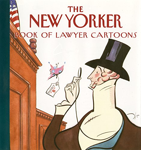 The New Yorker Book of Lawyer Cartoons (Funny Jokes In English For School Magazine)